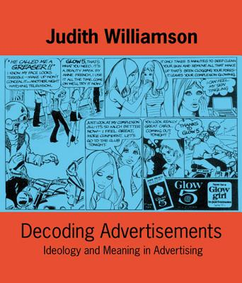 Decoding Advertisements By Williamson, Judith